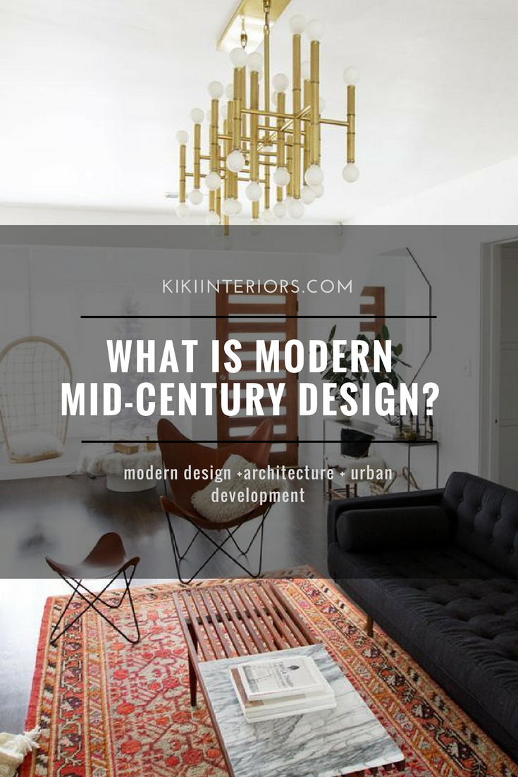 What is mid century modern design for What is mid century modern design