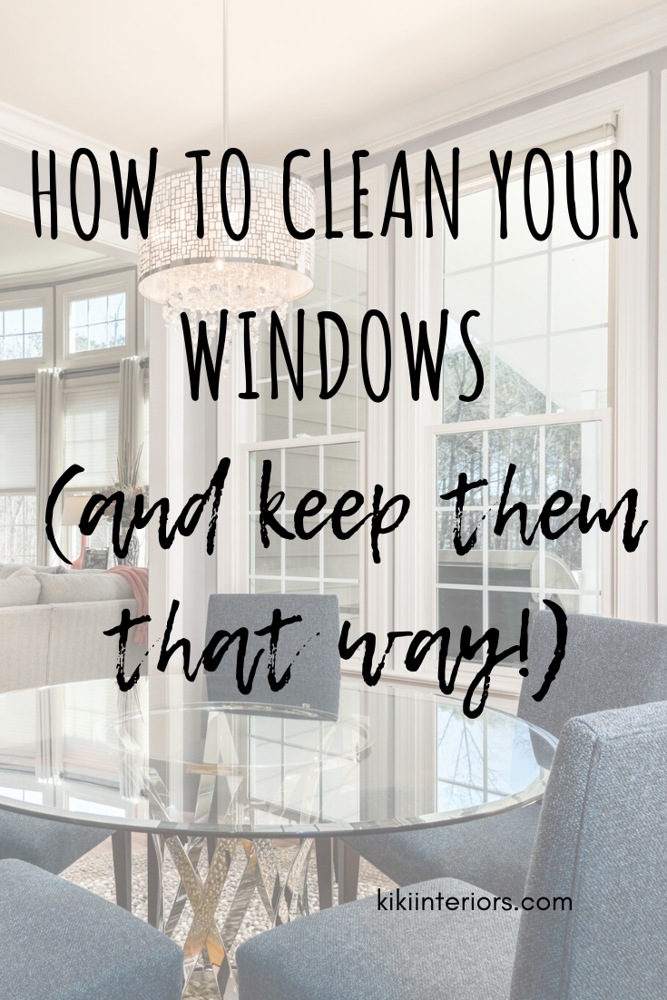 How To Clean Your Windows And Keep Them That Way